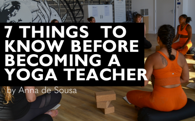 7 Things To Know Before Becoming A Yoga Teacher